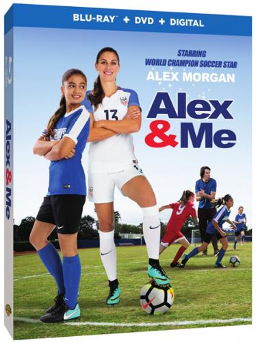 """Alex & Me"" – Inspirational Movie For the Whole Family #AlexandMe #AlexMorgan"