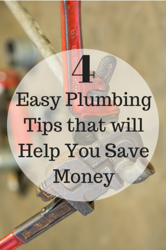 4 Easy Plumbing Tips that will Help You Save Money
