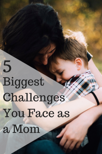 5 Biggest Challenges You Face as a Mom