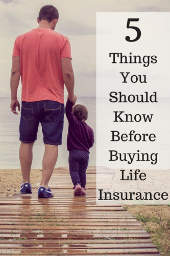 5 Things You Should Know Before Buying Life Insurance