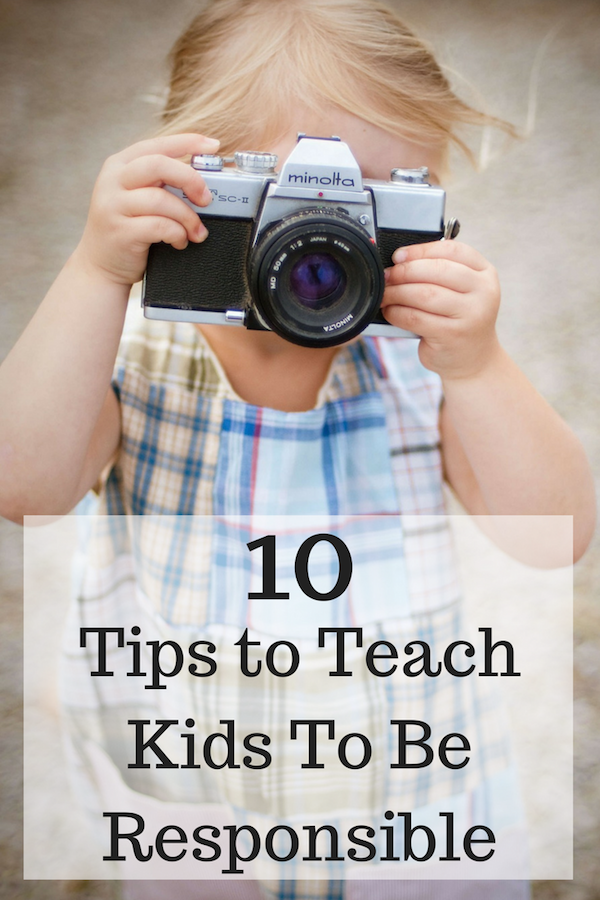 10 Tips to Teach Kids To Be Responsible