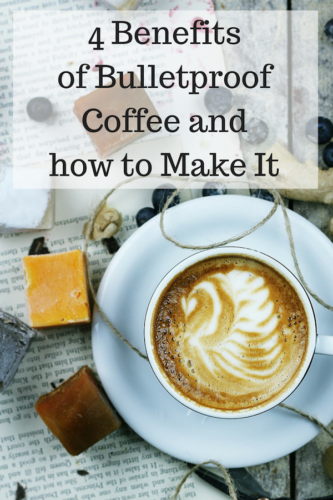 4 Benefits of Bulletproof Coffee and how to Make It