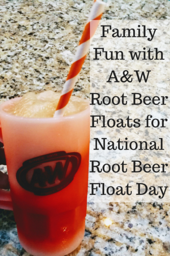 Family Fun with A&W Root Beer Floats for National Root Beer Float Day
