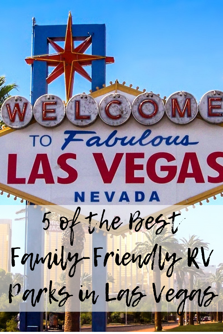 5 of the Best Family-Friendly RV Parks in Las Vegas - Mom
