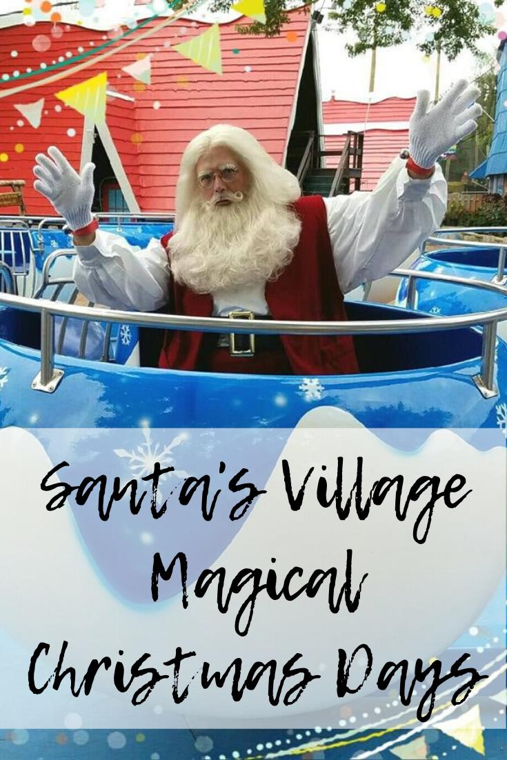 Santa's Village Magical Christmas Days