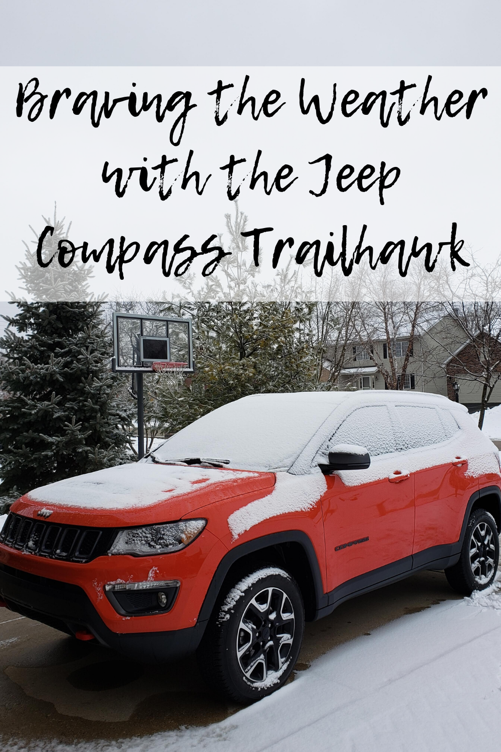 Braving the Weather with the Jeep Compass Trailhawk