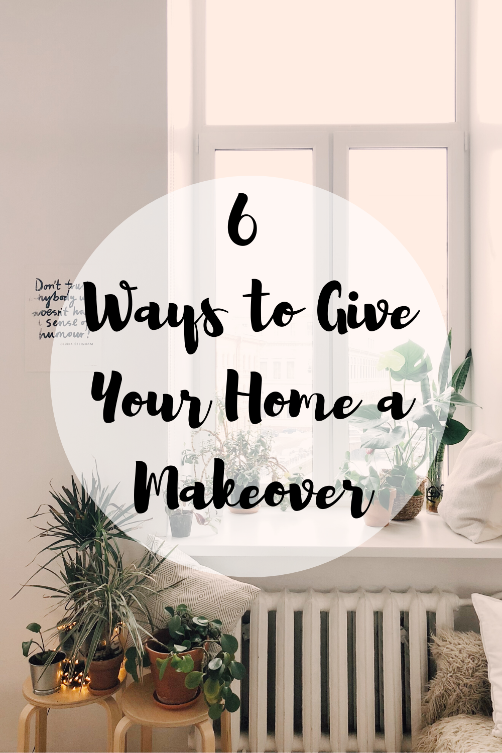 6 Ways to Give Your Home a Makeover