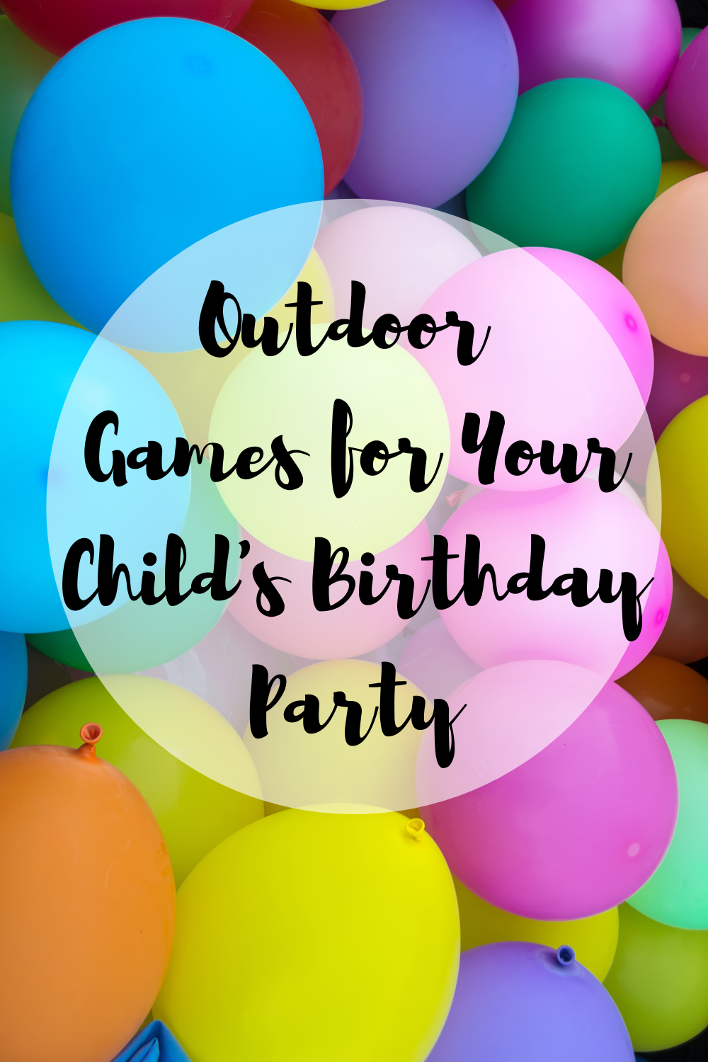 Outdoor Games For Your Child S Birthday Party Mom And More
