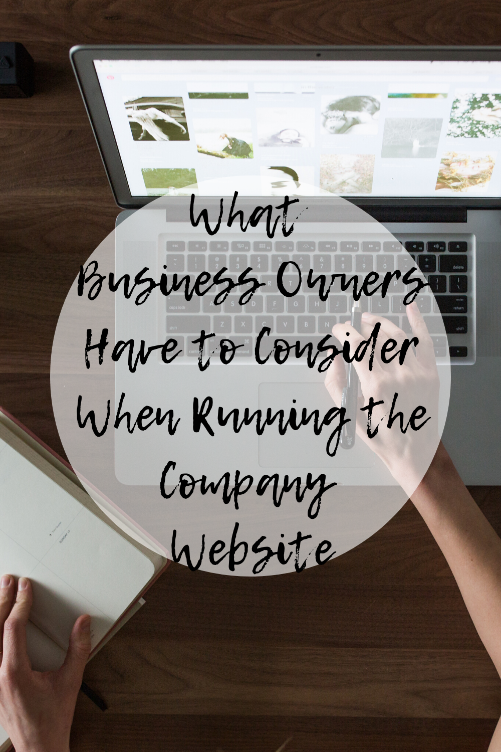 What Business Owners Have To Consider When Running The Company Website