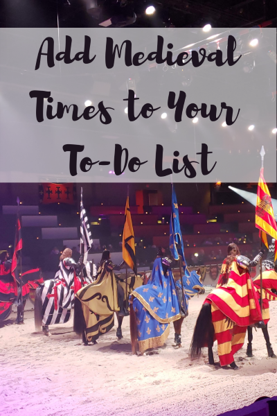 Add Medieval Times to Your To-Do List
