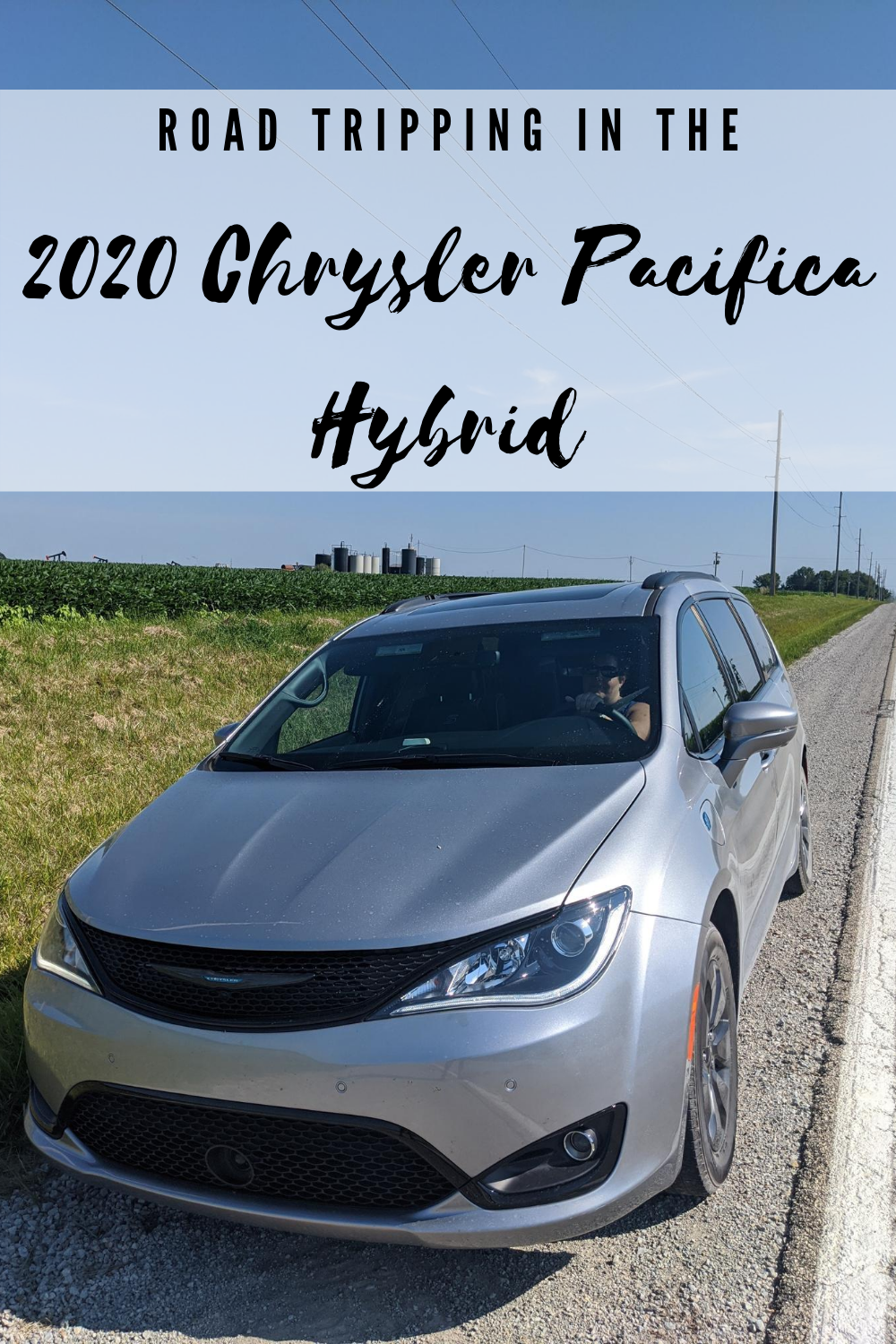 Road Tripping in the 2020 Chrysler Pacifica Hybrid