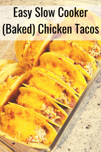 Recipe: Easy Slow Cooker (Baked) Chicken Tacos