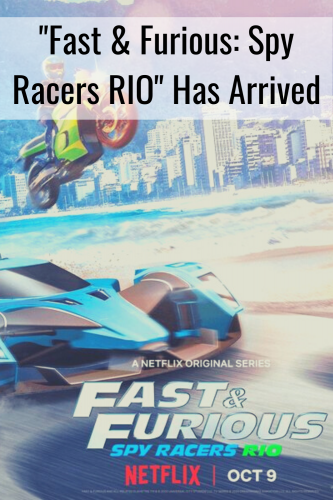 """""""Fast & Furious: Spy Racers RIO"""" Has Arrived"""