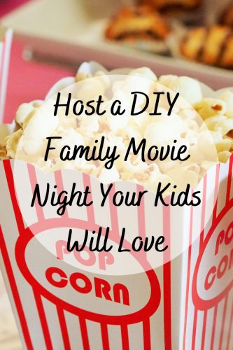 Host a DIY Family Movie Night Your Kids Will Love