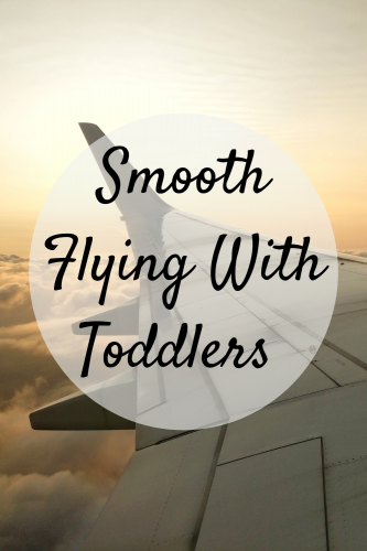 Smooth Flying With Toddlers