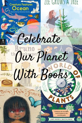 Celebrate Our Planet With Books