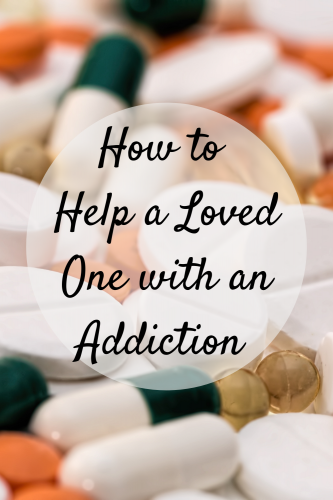 How To Help A Loved One With An Addiction