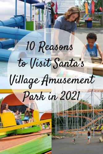 10 Reasons to Visit Santa's Village Amusement Park in 2021 (& Giveaway Ends 7/30)
