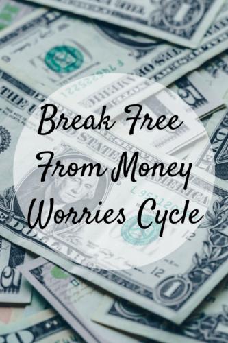 Break Free From Money Worries Cycle